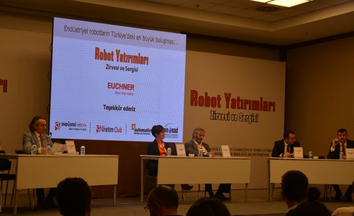 Robot Yatırımları Zirvesi'nde KOBİ'lerin Yatırımı Konuşuluyor