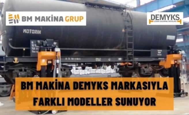 BM MAKİNA DEMYKS MARKASIYLA FARKLI MODELLER SUNUYOR