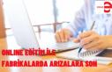 FABRİKALAR İÇİN EĞİTİMLER ŞİMDİ DE UZAKTAN...