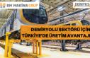 DEMİRYOLU SEKTÖRÜ İÇİN TÜRKİYE'DE ÜRETİM...