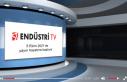 ENDÜSTRİ TV İZLEYİCİLERİYLE BULUŞMAK İÇİN...