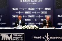 TİM ile İş Bankası'ndan ihracatçılar için  güç birliği