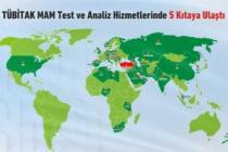 TÜBİTAK MAM test ve analiz hizmetlerinde 5 kıtaya yayıldı