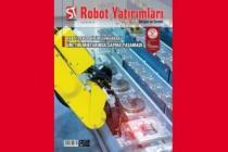 ROBOT YATIRIMLARI DERGİSİ OCAK AYINDA DÖKÜMÜ ELE ALDI