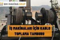 İŞ MAKİNALARI İÇİN KABLO TOPLAMA TAMBURU