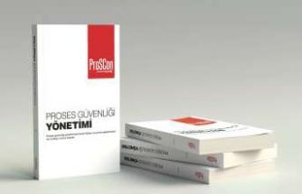 Türkiye'nin Proses Güvenliği Yönetimi kapsamında yayınlanan ilk kitabı
