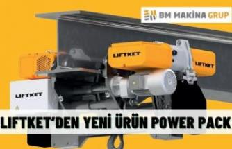LIFTKET'DEN YENİ ÜRÜN POWER PACK