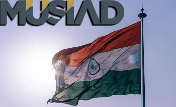 MÜSİAD stratejik hedef Hindistan'da