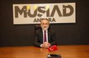 MÜSİAD Ankara Başkanı İlhan Erdal'ın gündemi MÜSİAD EXPO