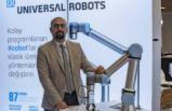 Universal Robots, Bursa'da yeni uygulamalarıyla tam not aldı